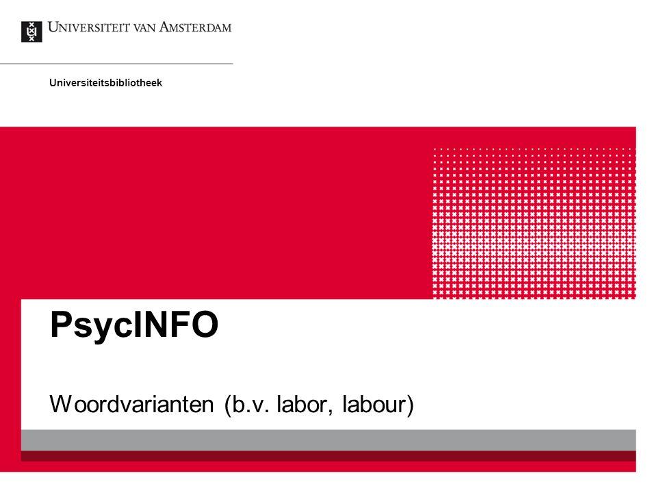 Woordvarianten (b.v. labor, labour)