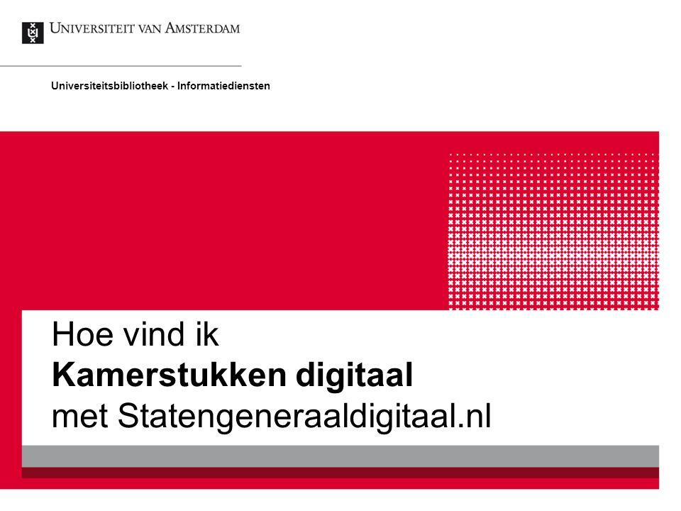 Hoe vind ik Kamerstukken digitaal met Statengeneraaldigitaal.nl