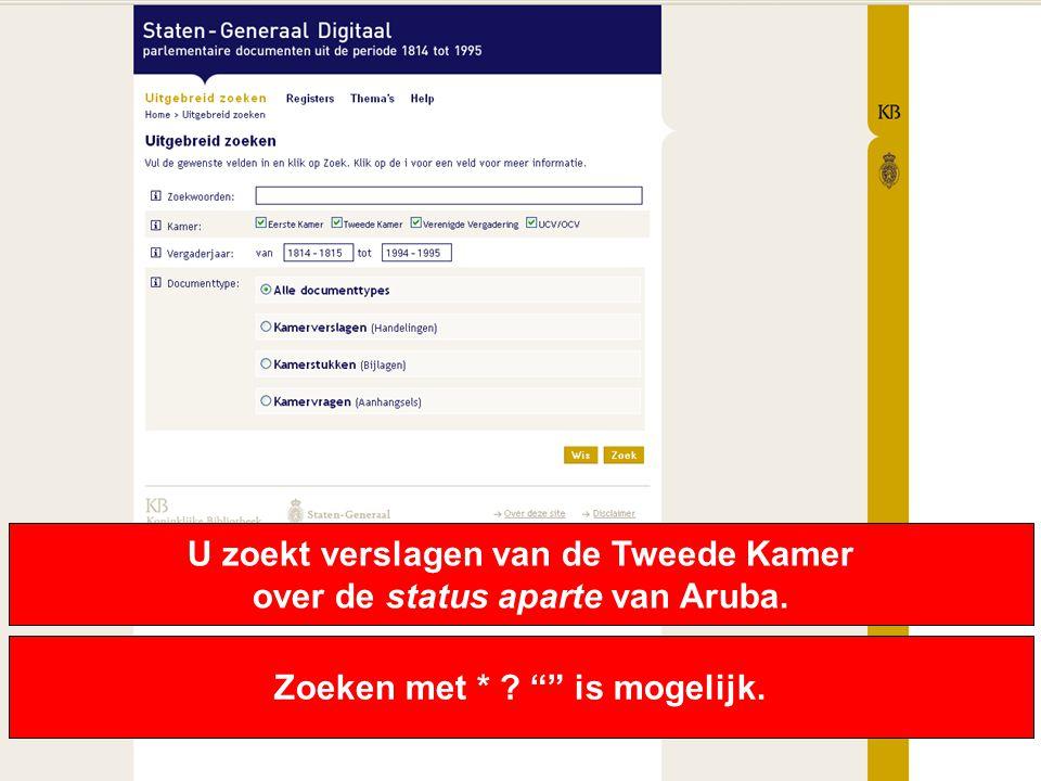 U zoekt verslagen van de Tweede Kamer over de status aparte van Aruba.