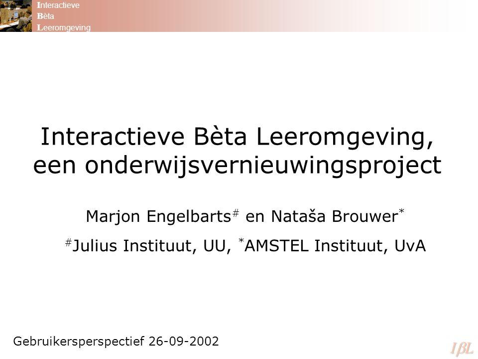 Interactieve Bèta Leeromgeving, een onderwijsvernieuwingsproject