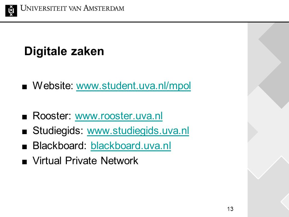 Digitale zaken Website: www.student.uva.nl/mpol
