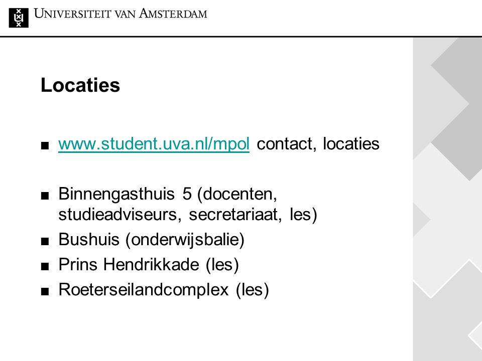 Locaties www.student.uva.nl/mpol contact, locaties