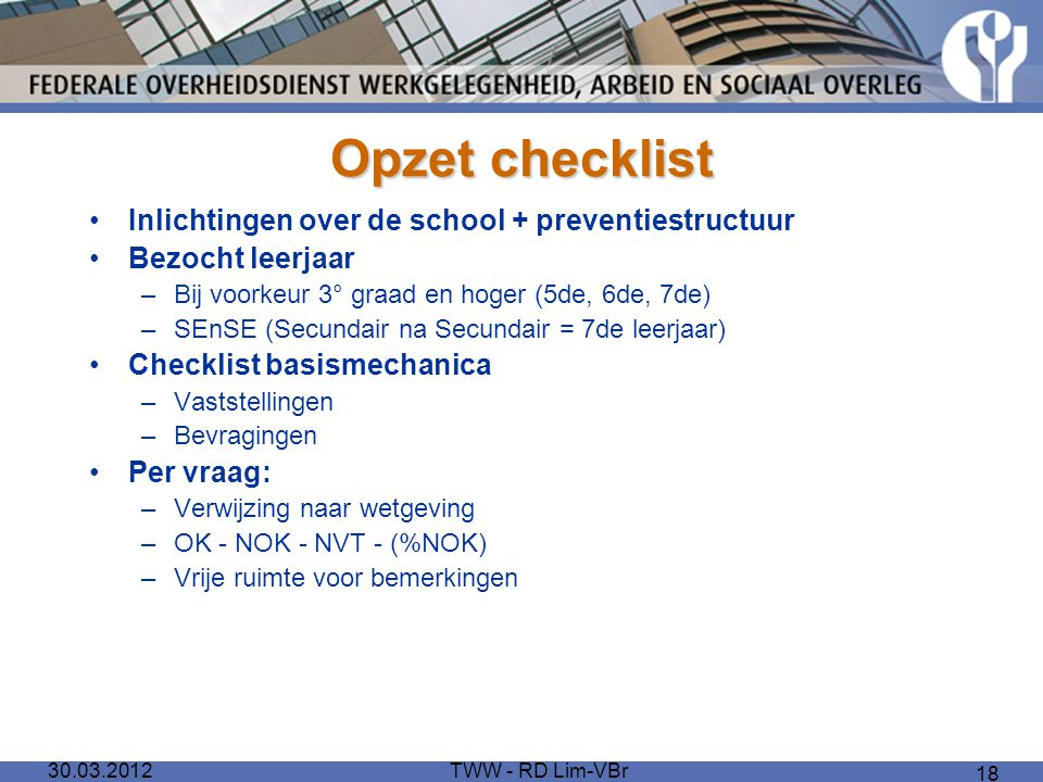 Opzet checklist Inlichtingen over de school + preventiestructuur