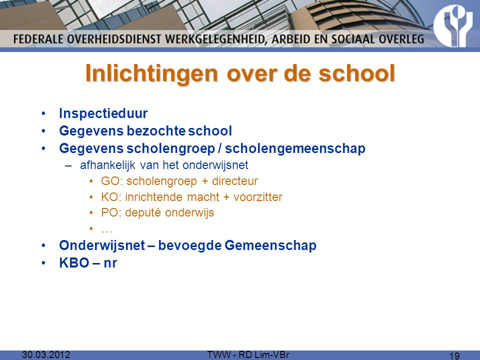 Inlichtingen over de school