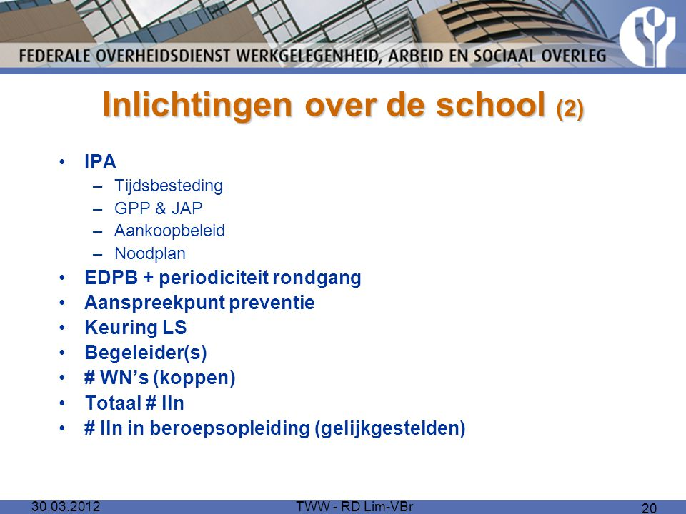 Inlichtingen over de school (2)