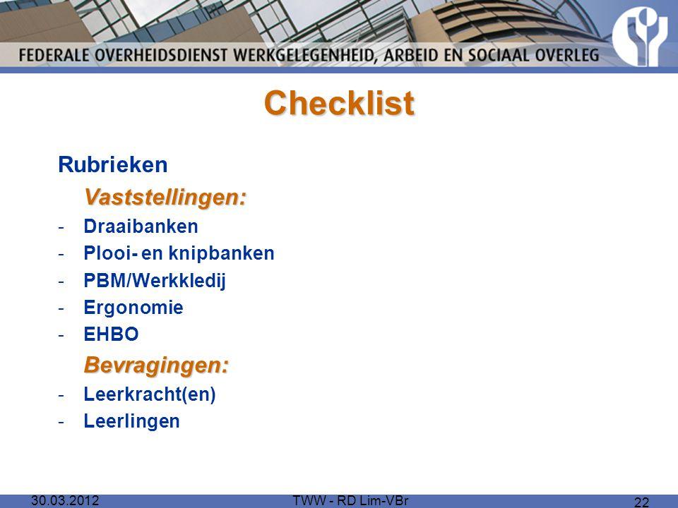 Checklist Rubrieken Vaststellingen: Bevragingen: Draaibanken