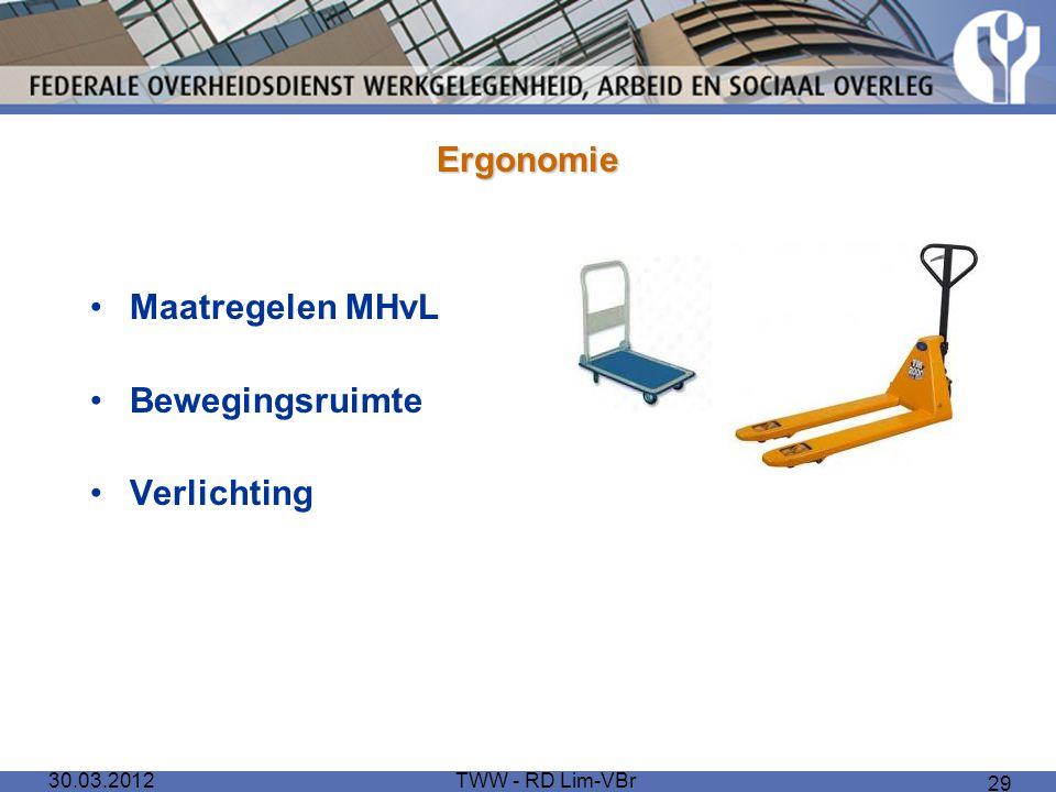 Ergonomie Maatregelen MHvL Bewegingsruimte Verlichting 30.03.2012