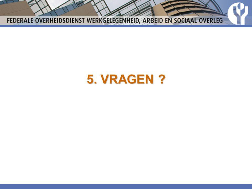 5. VRAGEN