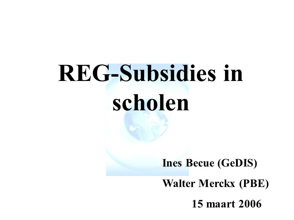 REG-Subsidies in scholen