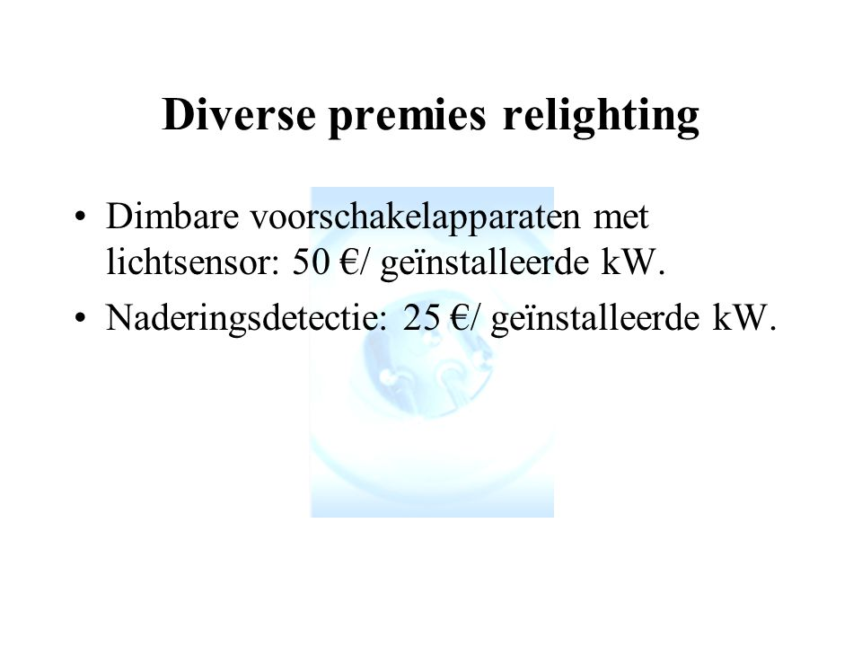 Diverse premies relighting