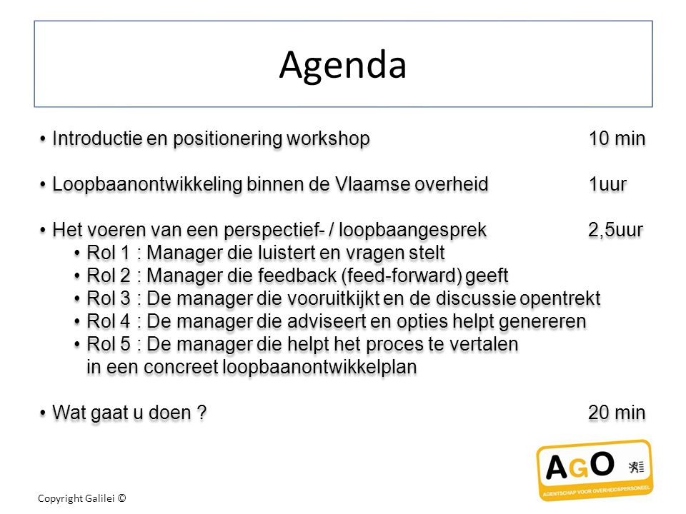 Agenda Introductie en positionering workshop 10 min