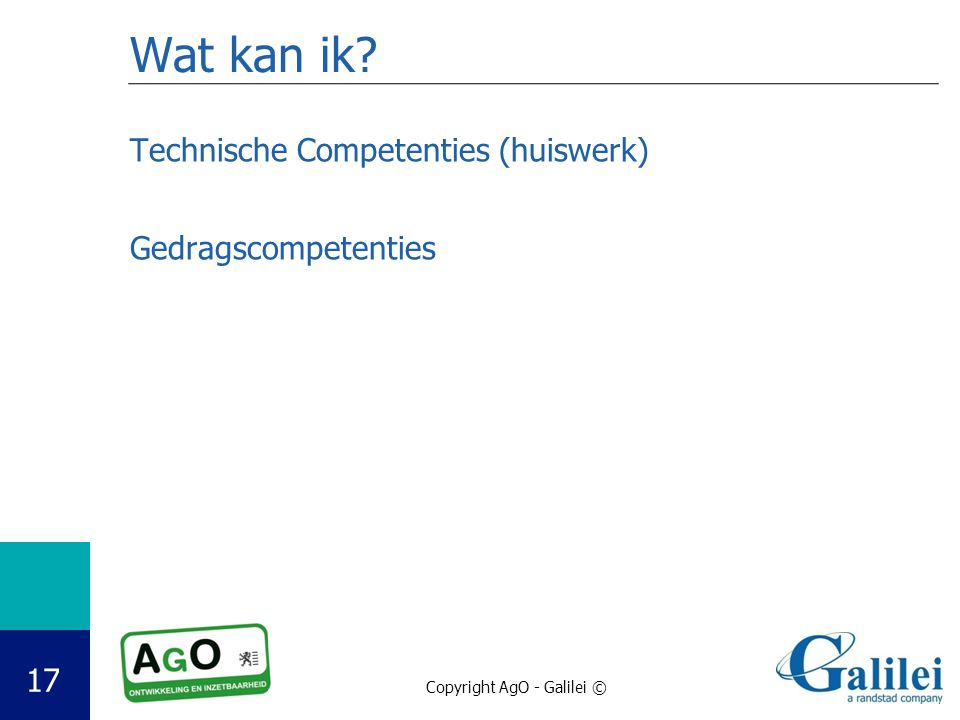 Wat kan ik Technische Competenties (huiswerk) Gedragscompetenties