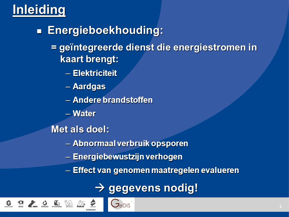Inleiding Energieboekhouding:  gegevens nodig!