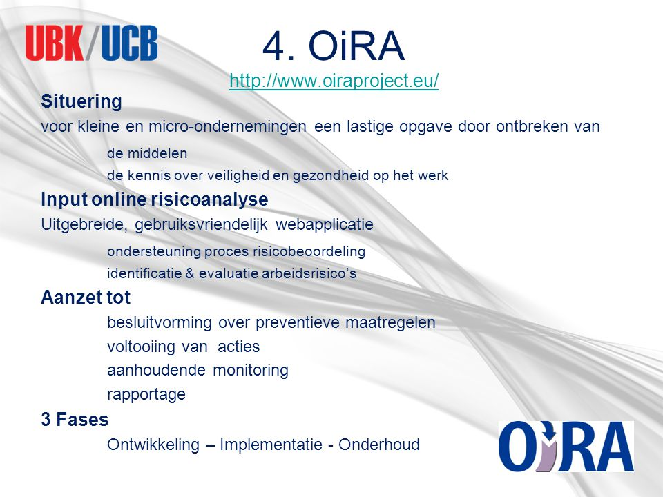 4. OiRA http://www.oiraproject.eu/