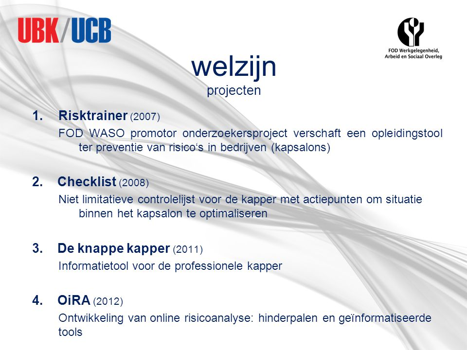 welzijn projecten Risktrainer (2007) 2. Checklist (2008)
