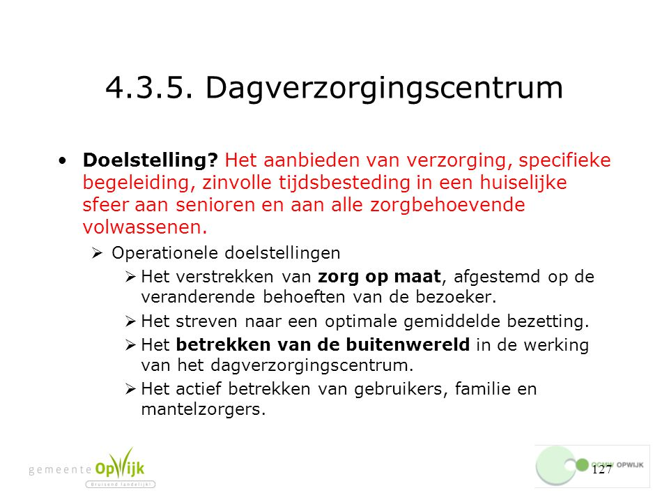 4.3.5. Dagverzorgingscentrum