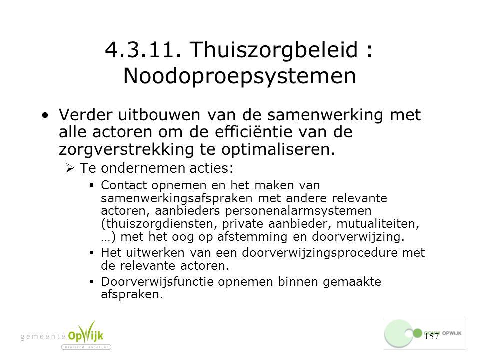 4.3.11. Thuiszorgbeleid : Noodoproepsystemen