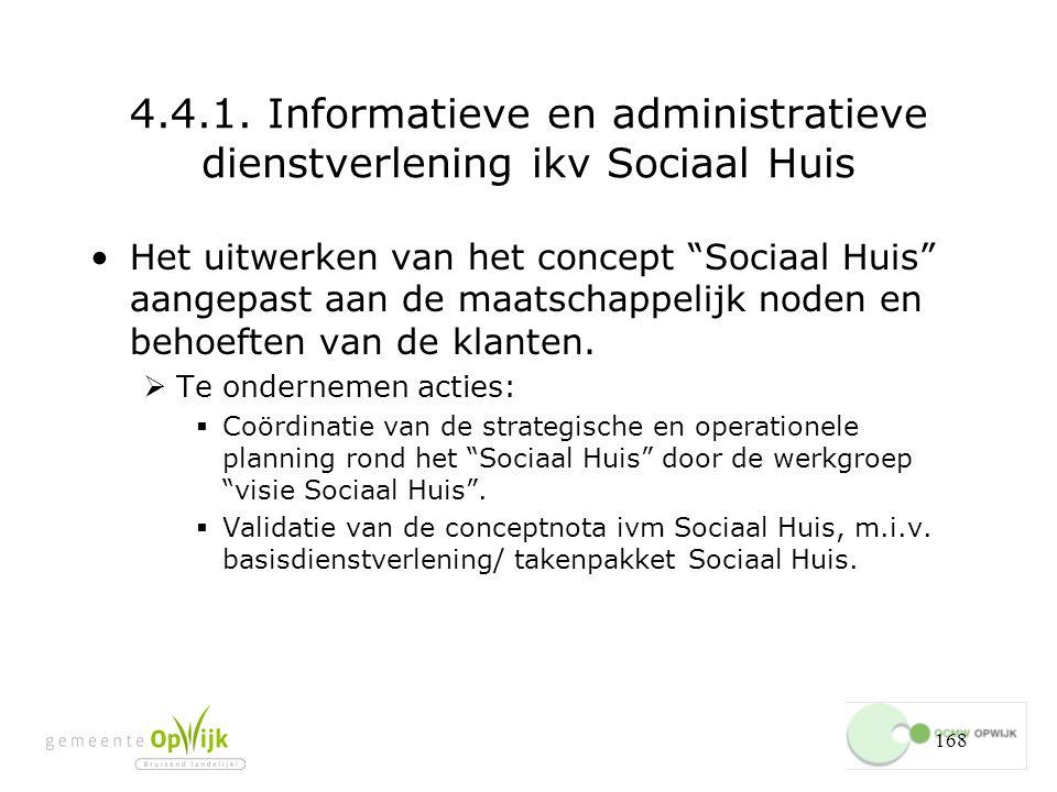 4.4.1. Informatieve en administratieve dienstverlening ikv Sociaal Huis