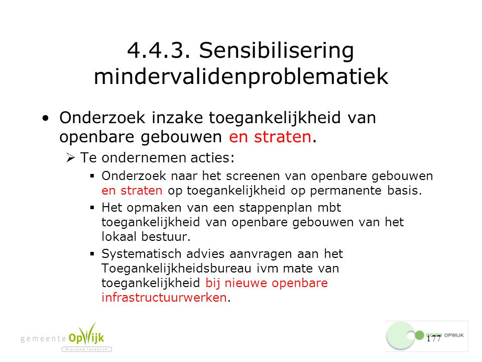 4.4.3. Sensibilisering mindervalidenproblematiek