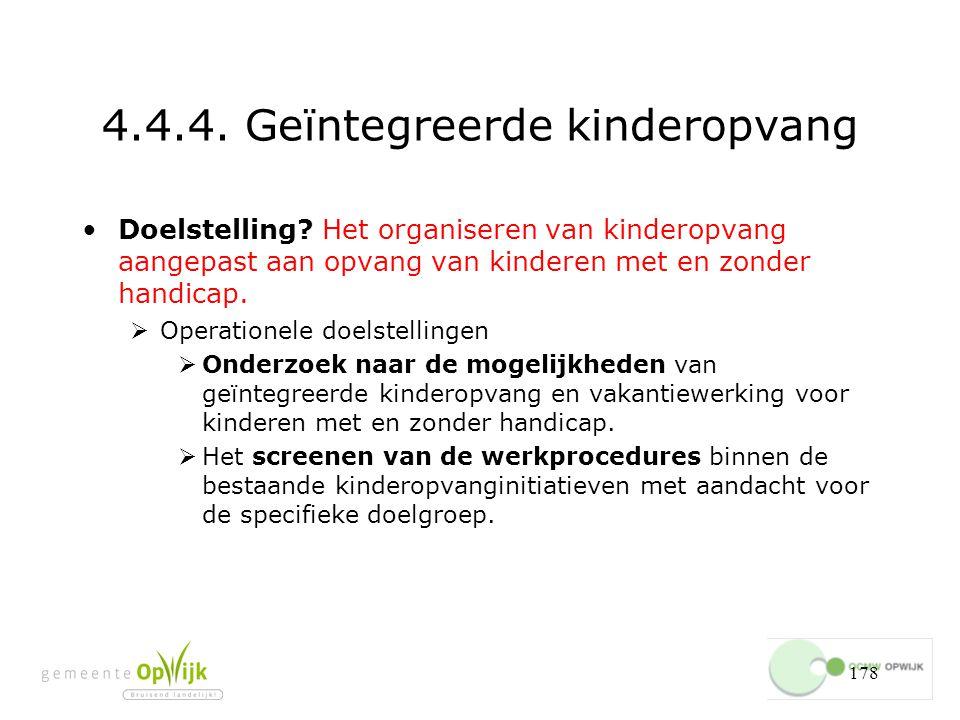 4.4.4. Geïntegreerde kinderopvang