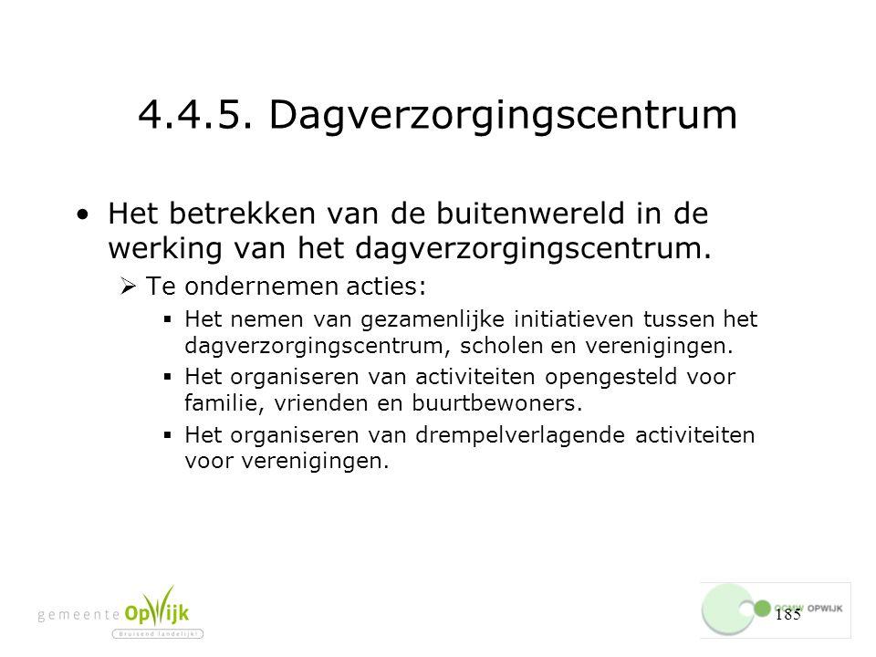4.4.5. Dagverzorgingscentrum