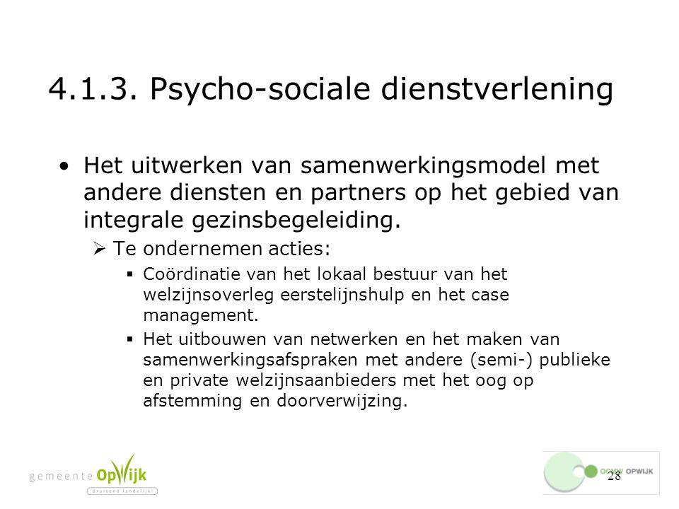 4.1.3. Psycho-sociale dienstverlening