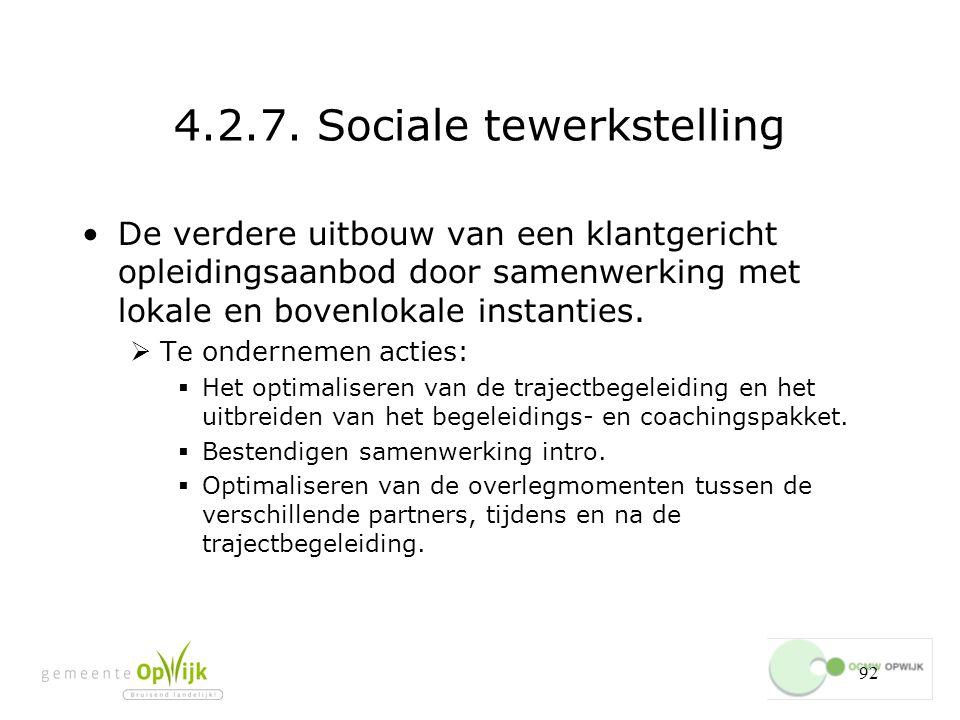 4.2.7. Sociale tewerkstelling
