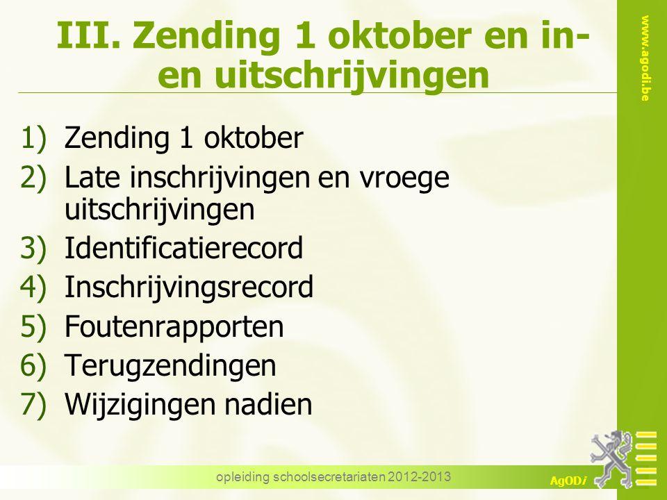 III. Zending 1 oktober en in- en uitschrijvingen