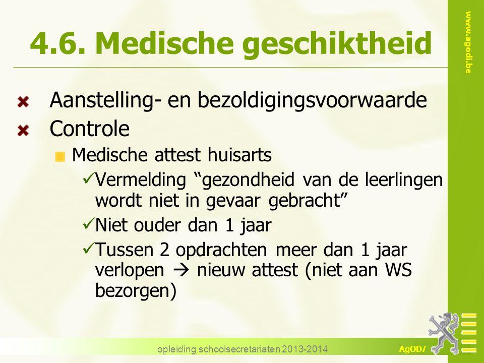 4.6. Medische geschiktheid