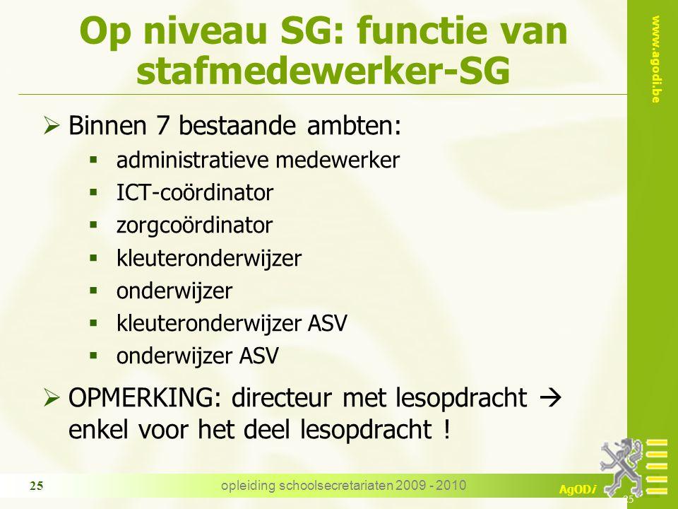 Op niveau SG: functie van stafmedewerker-SG