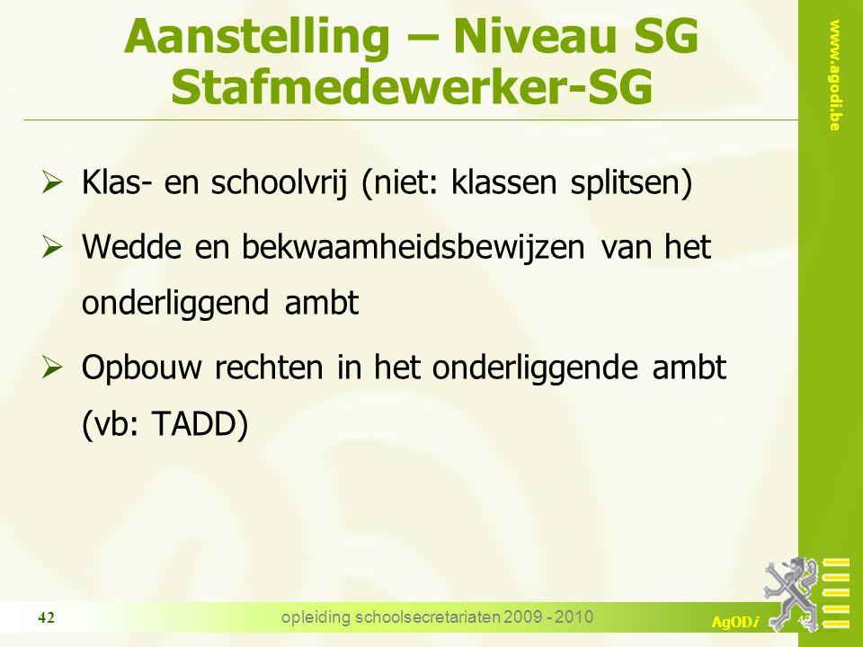 Aanstelling – Niveau SG Stafmedewerker-SG