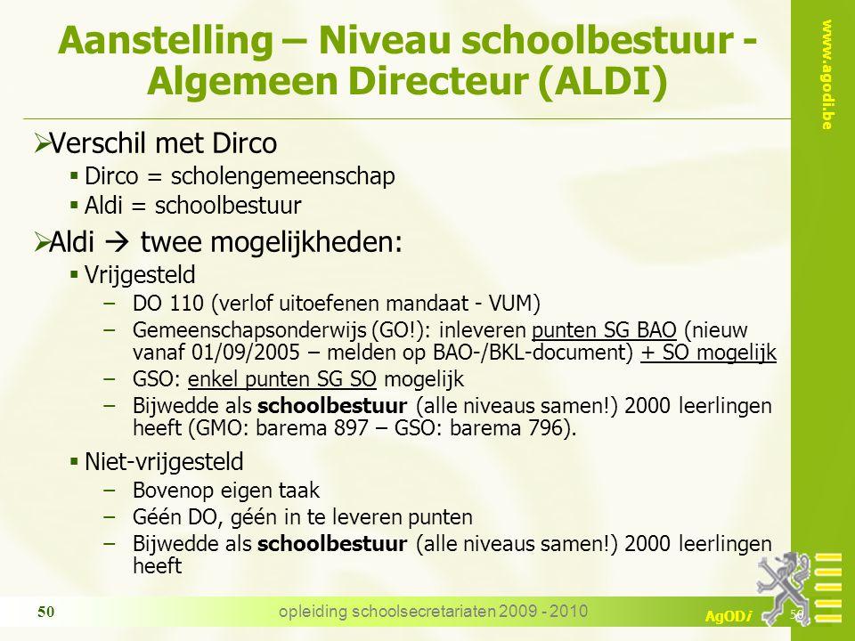 Aanstelling – Niveau schoolbestuur - Algemeen Directeur (ALDI)