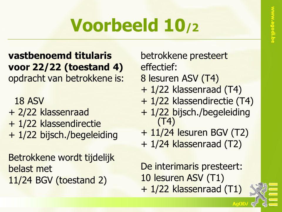 Voorbeeld 10/2 vastbenoemd titularis voor 22/22 (toestand 4)