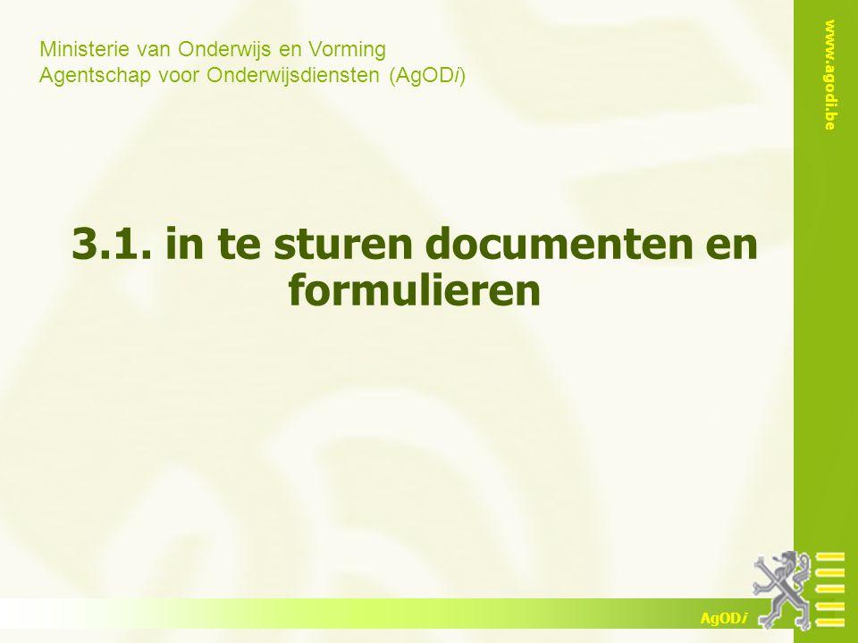 3.1. in te sturen documenten en formulieren
