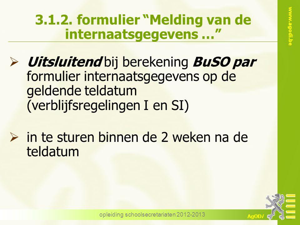 3.1.2. formulier Melding van de internaatsgegevens …