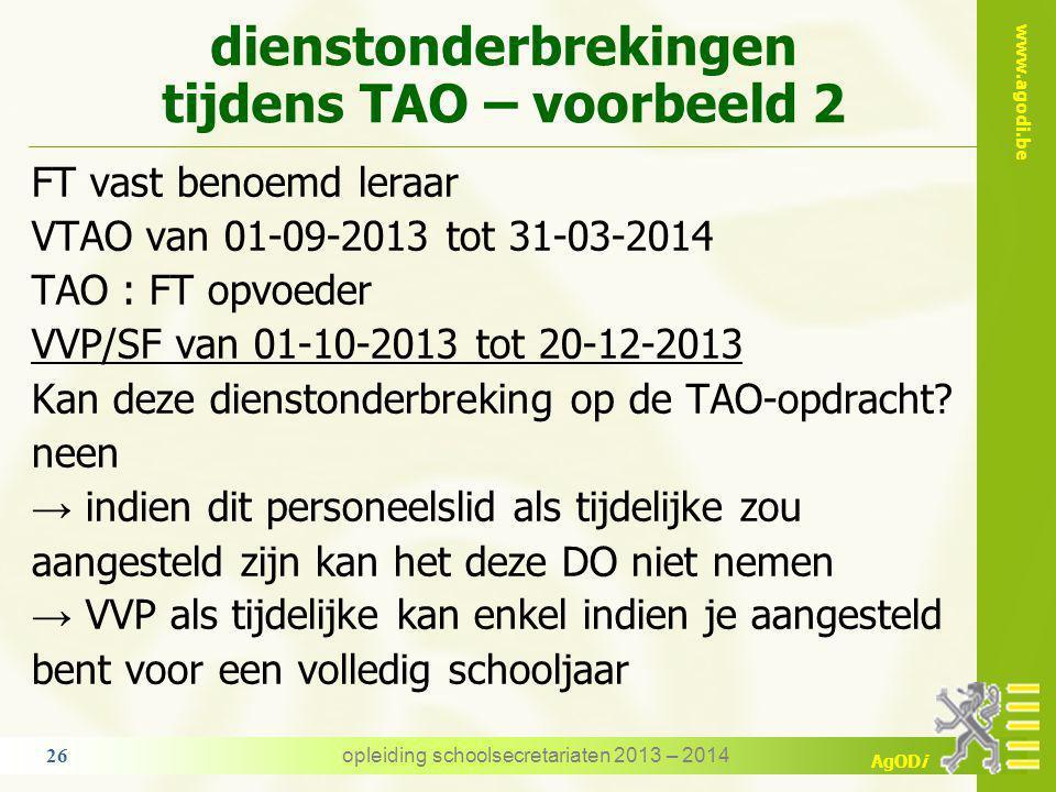 dienstonderbrekingen tijdens TAO – voorbeeld 2
