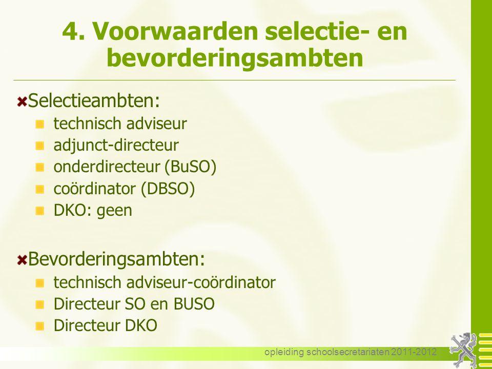 4. Voorwaarden selectie- en bevorderingsambten