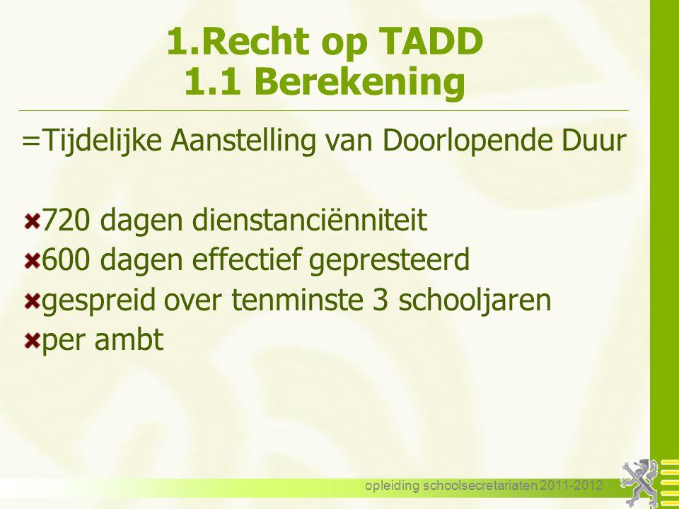 1.Recht op TADD 1.1 Berekening