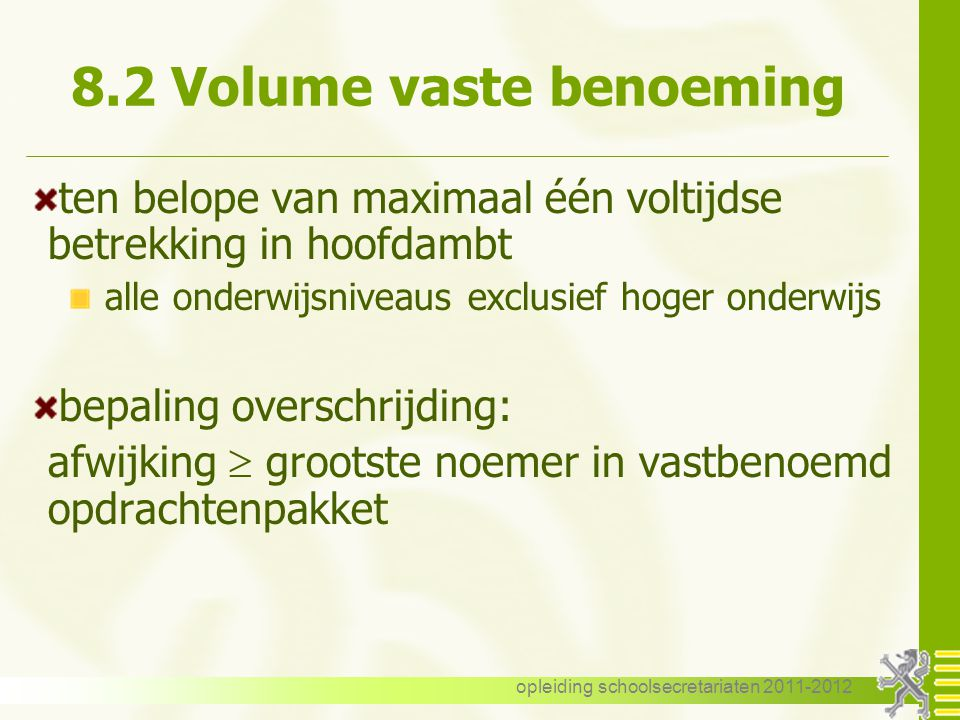 8.2 Volume vaste benoeming