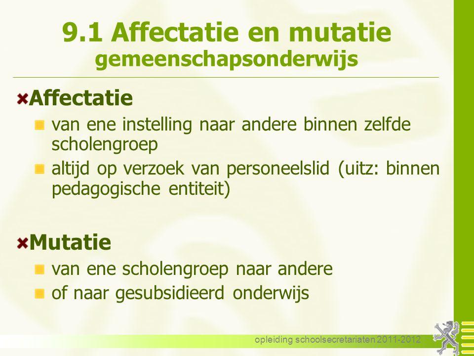 9.1 Affectatie en mutatie gemeenschapsonderwijs