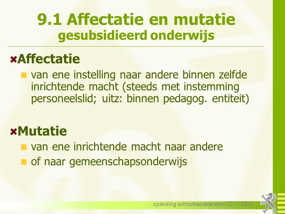 9.1 Affectatie en mutatie gesubsidieerd onderwijs
