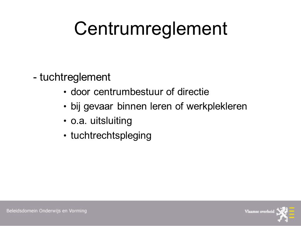 Centrumreglement - tuchtreglement door centrumbestuur of directie