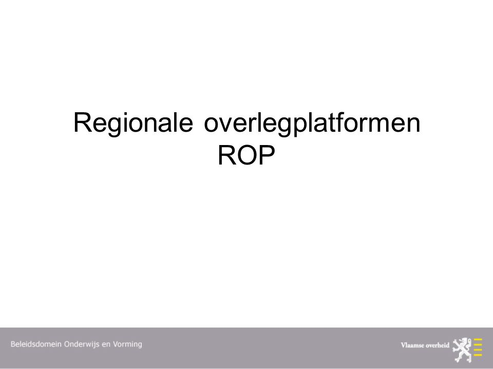 Regionale overlegplatformen ROP