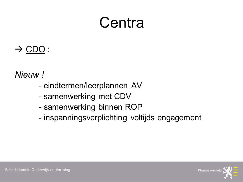 Centra  CDO : Nieuw ! - eindtermen/leerplannen AV