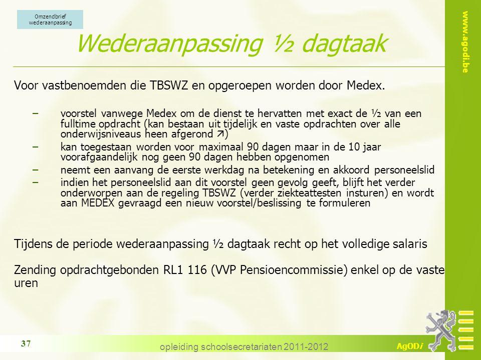Wederaanpassing ½ dagtaak