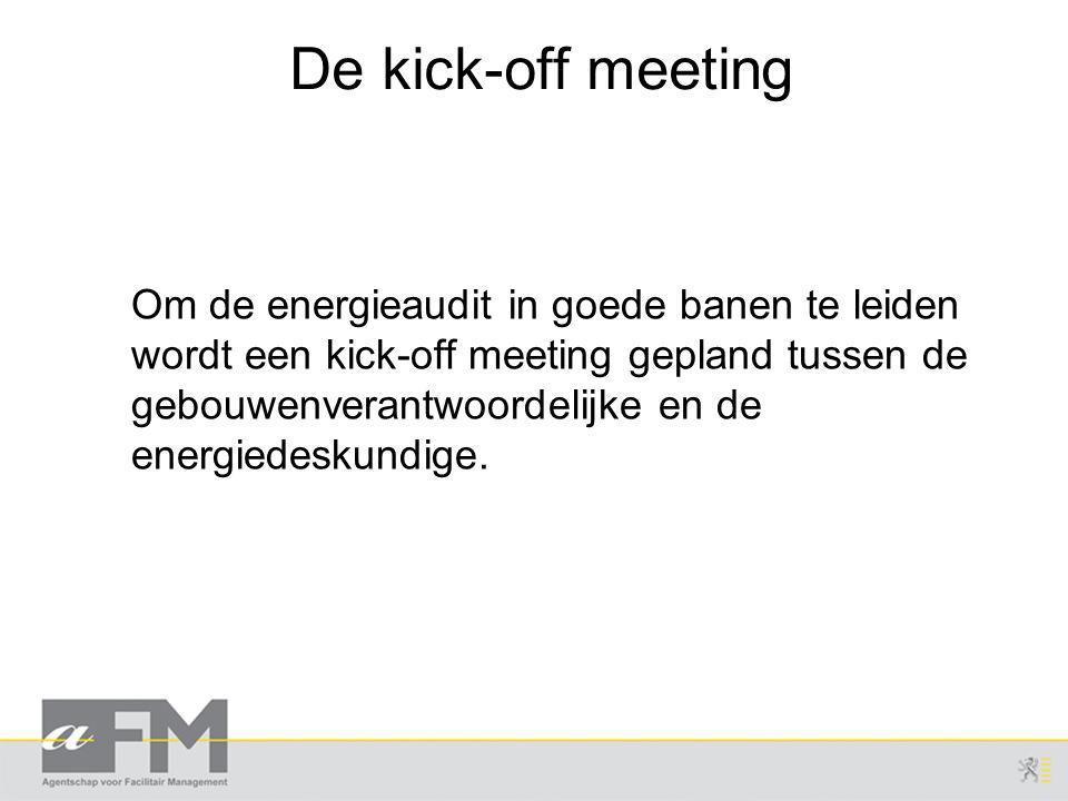 De kick-off meeting