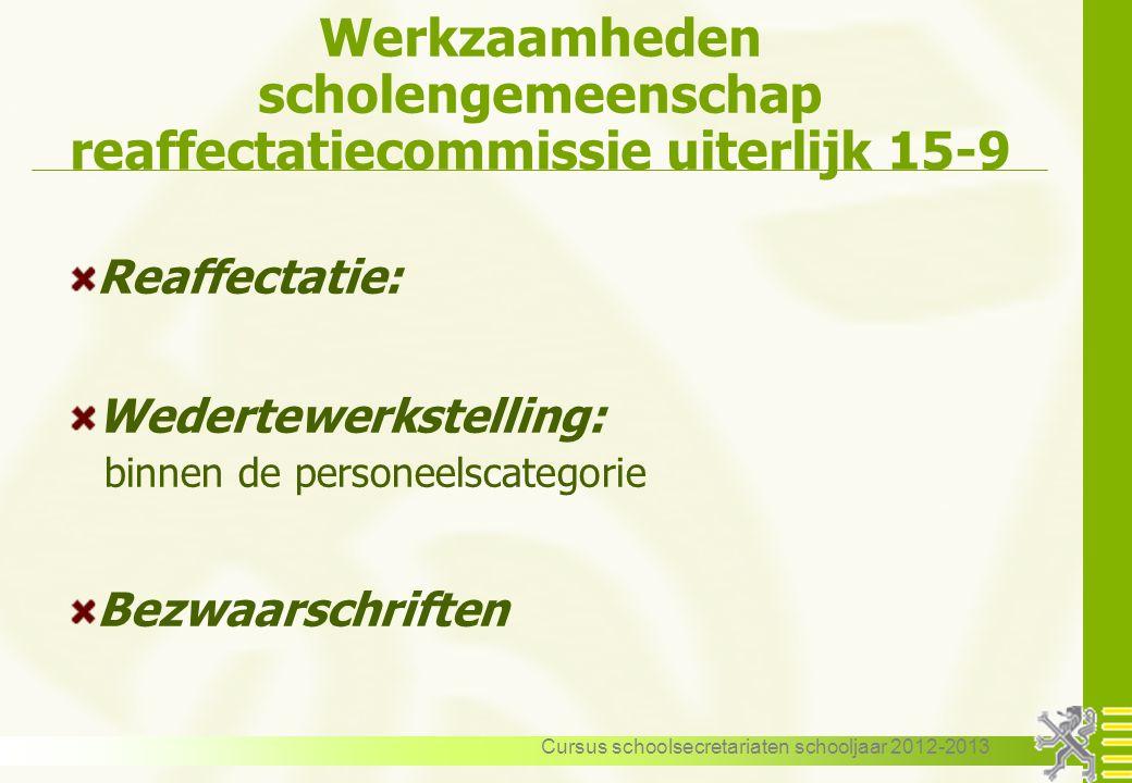 Werkzaamheden scholengemeenschap reaffectatiecommissie uiterlijk 15-9