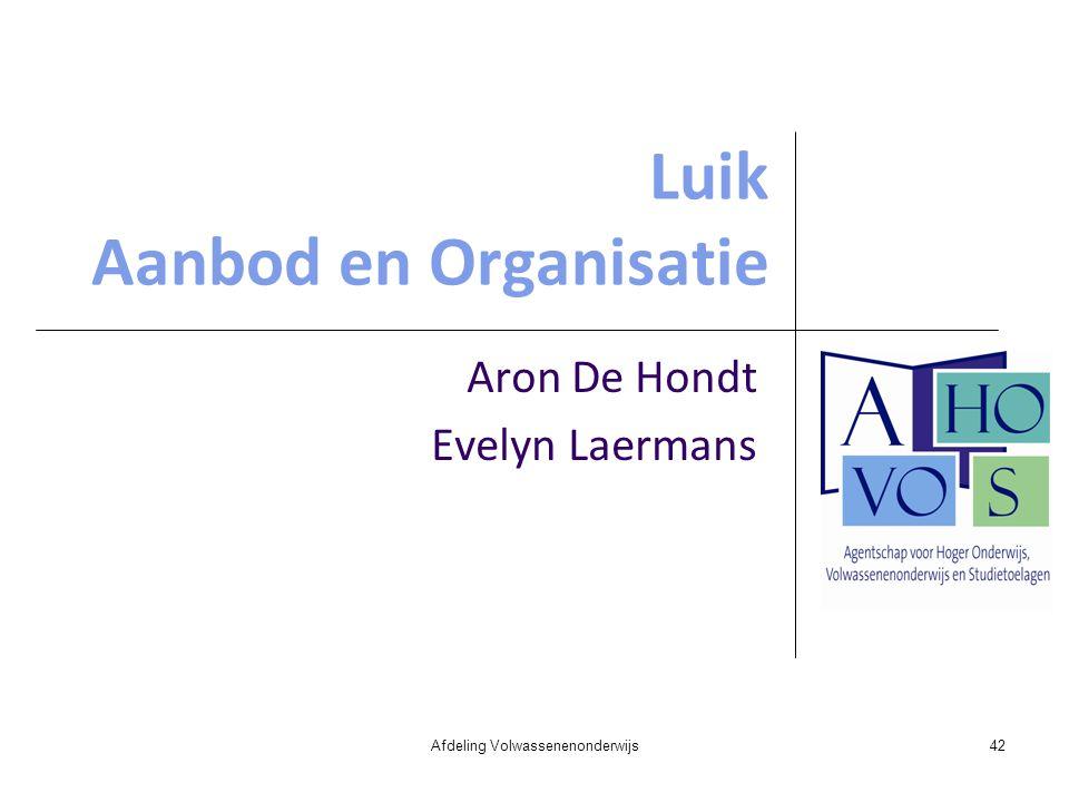 Luik Aanbod en Organisatie