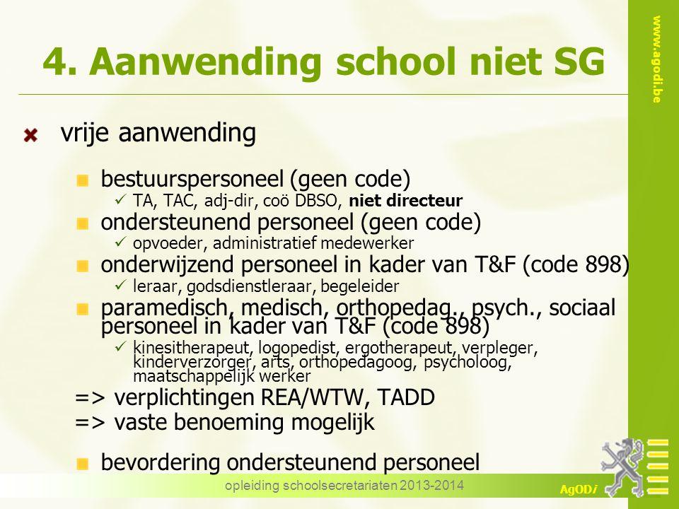 4. Aanwending school niet SG
