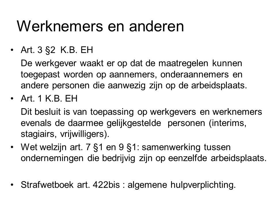 Werknemers en anderen Art. 3 §2 K.B. EH